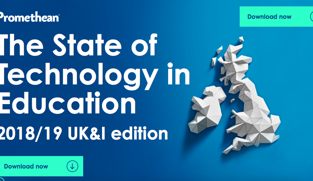 2018/19 Promethean 'State of Technology in Education' Report